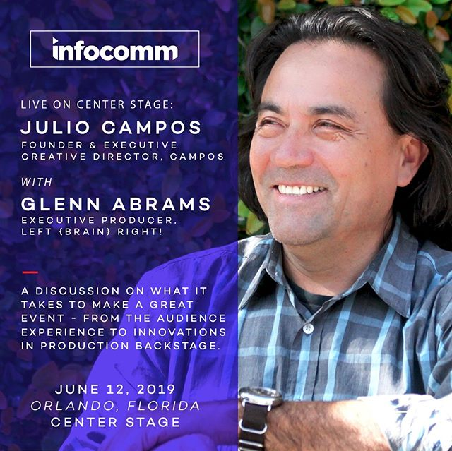 Campos is coming to InfoComm 2019! We've been asked to share some of the knowledge we've gained from our 26 years of experience in the event production world, and have the honor of doing so at this year's InfoComm - the largest professional AV trade show in North America. Our very own Julio Campos & Glenn Abrams, exec producer at Left (Brain) RIGHT!, will be having a discussion on what it takes to put together a great event in 2019 - from the audience experience to innovations in production backstage. The talk takes place this Wed, June 12, at 11:30am EST on Center Stage. Stay tuned for further coverage - we can't wait!