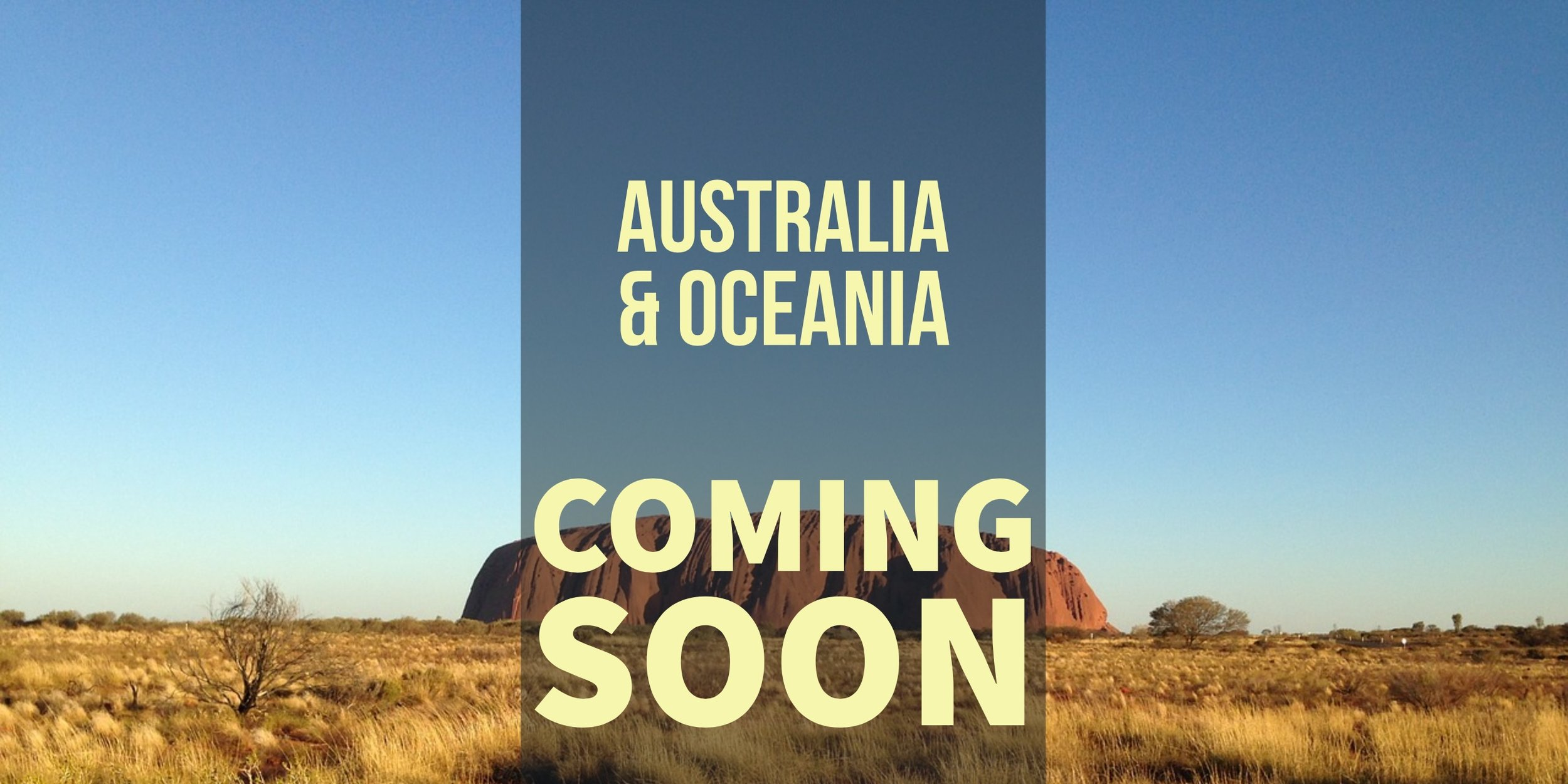 Australia & Oceania Coming Soon
