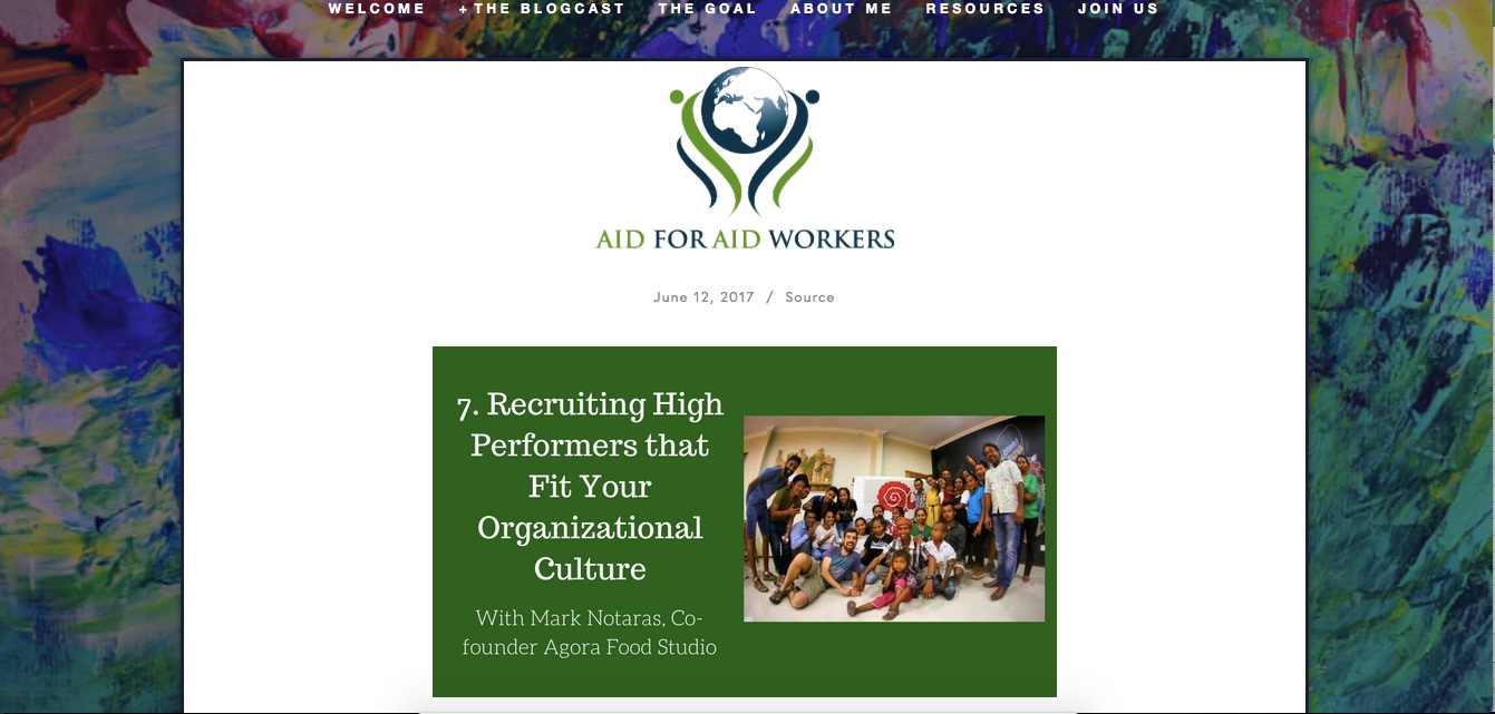 12 JUNE 2017 -PODCAST - Aid For Aid Workers interviews Director and Co-Founder of Agora Food Studio, Mark Notaras