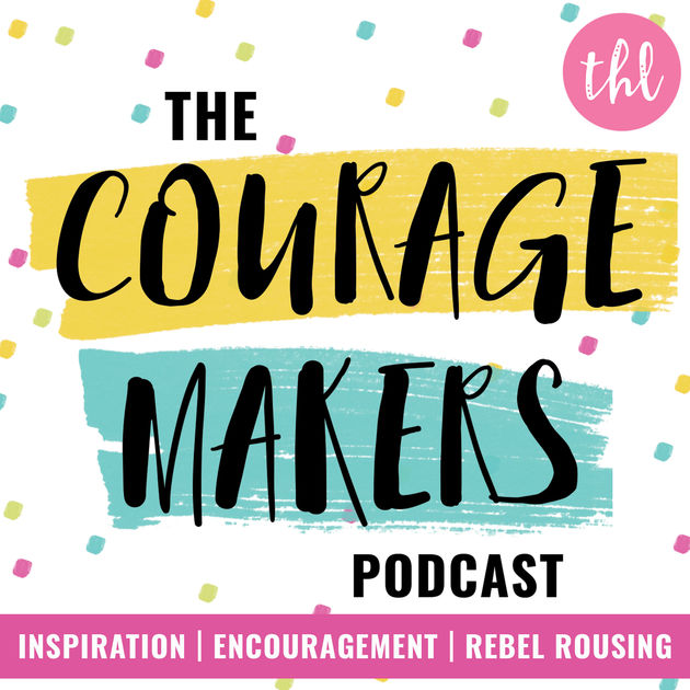 the courage makers podcast