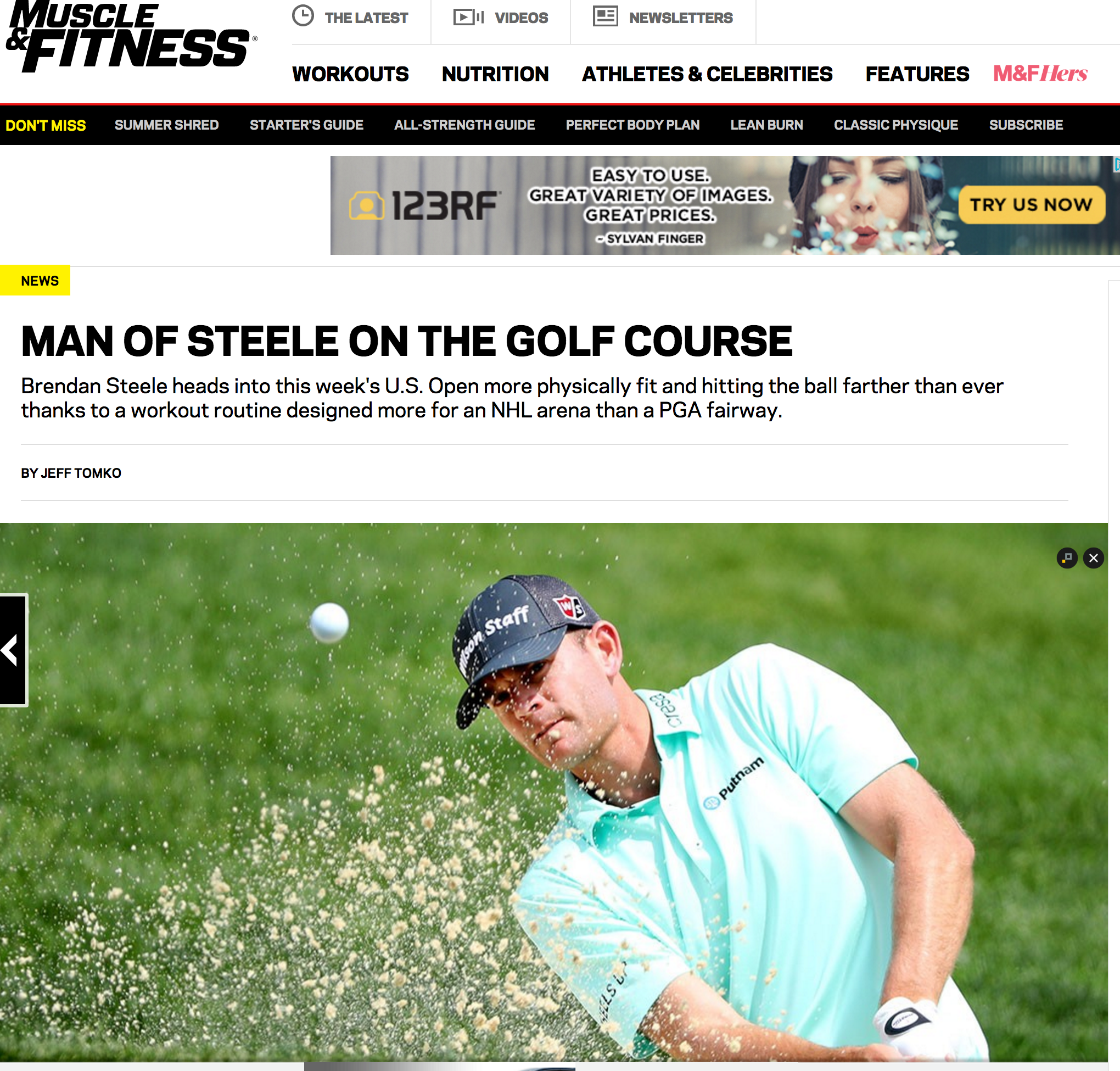 Muscle & Fitness provides an inside look into how the work I have done with PGA Tour Professional Brendan Steele in the weight room has paid off over the last 5 years. Click on the image to read.
