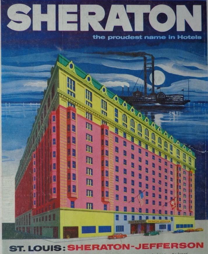 1956 - The Sheraton-Jefferson in St. Louis