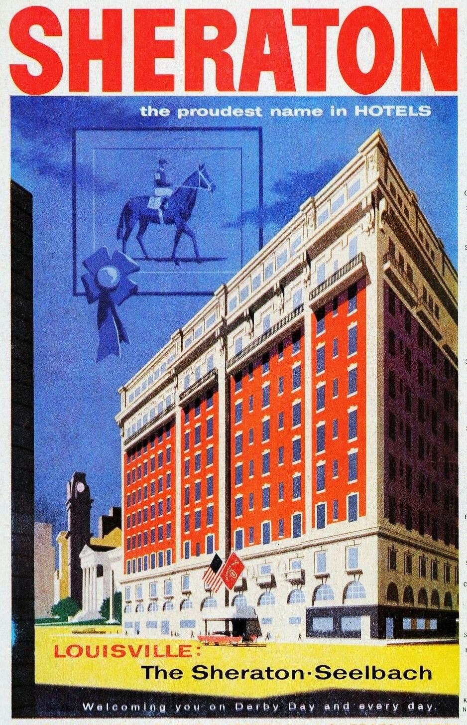1956 - The Sheraton-Seelbach in Louisville
