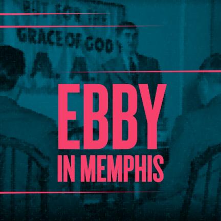 Ebby in Memphis