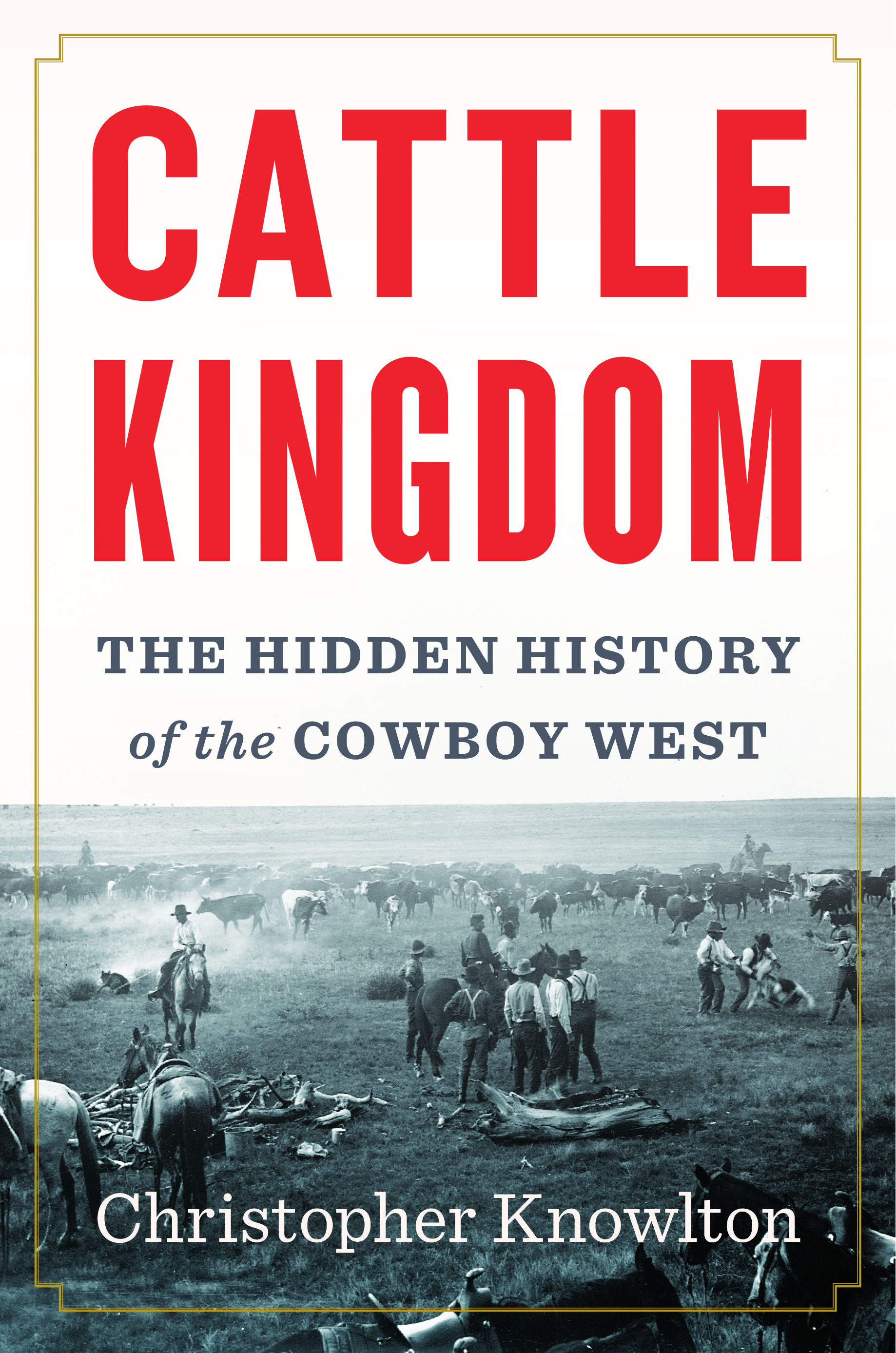 Book_Knowlton-Christopher_Cattle-Kingdom_1.jpg