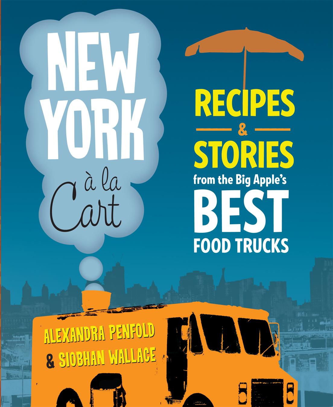 new york, alexandra penfold, cart, book, food truck
