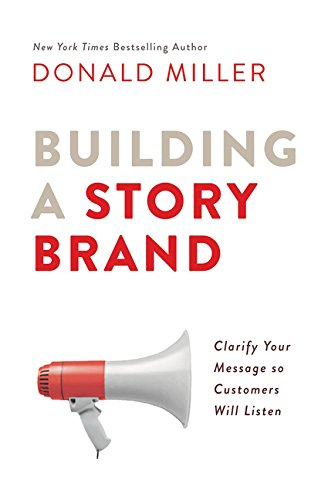 Building a Story Brand      by Donald Miller   Donald Miller's StoryBrand process is a proven solution to the struggle business leaders face when talking about their businesses.  This revolutionary method for connecting with customers provides readers with the ultimate competitive advantage, revealing the secret for helping their customers understand the compelling benefits of using their products, ideas, or services.  Building a StoryBrand does this by teaching readers the seven universal story points all humans respond to; the real reason customers make purchases; how to simplify a brand message so people understand it; and how to create the most effective messaging for websites, brochures, and social media. Whether you are the marketing director of a multibillion dollar company, the owner of a small business, a politician running for office, or the lead singer of a rock band, Building a StoryBrand will forever transform the way you talk about who you are, what you do, and the unique value you bring to your customers.