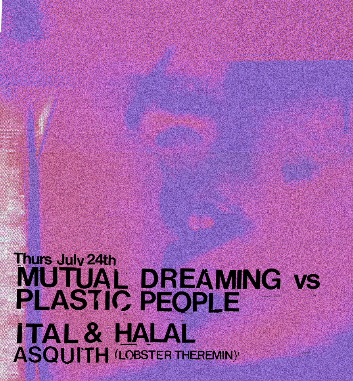 MD x Plastic People: Ital & Halal, Asquith  London, July 2014