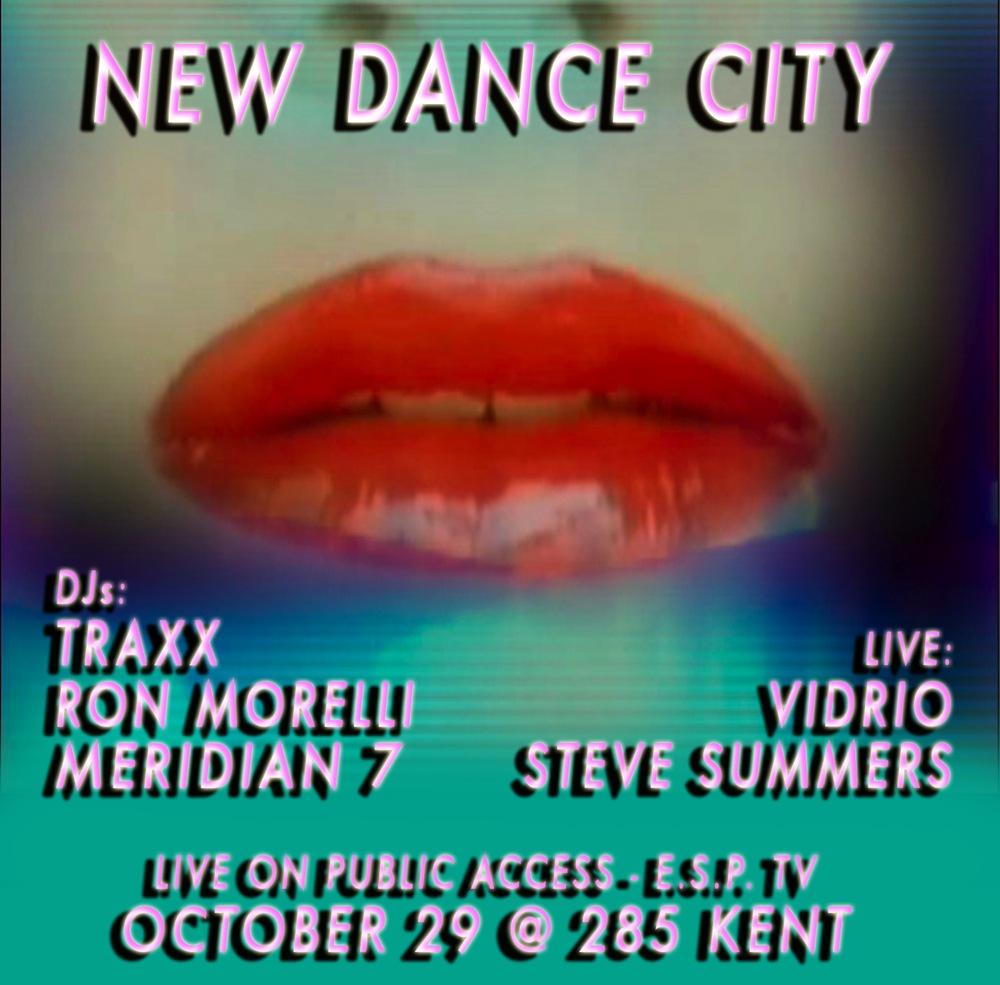 New Dance City: Traxx, Ron Morelli, Steve Summers, Vidrio (Ultradyne), Meridian 7 (Lori Napoleon)  October 2011