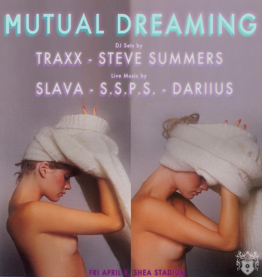 Mutual Dreaming: Traxx, Steve Summers, Slava, S.S.P.S., Dariius  April 2011