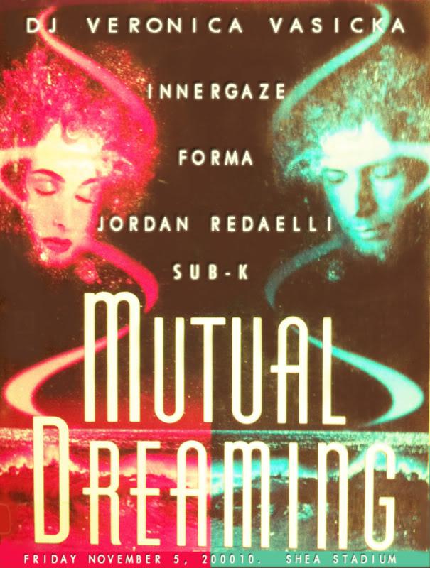 the first ever.. Mutual Dreaming Veronica Vasicka, Innergaze, Forma, Jordan Redaelli, Sub-k November 2010