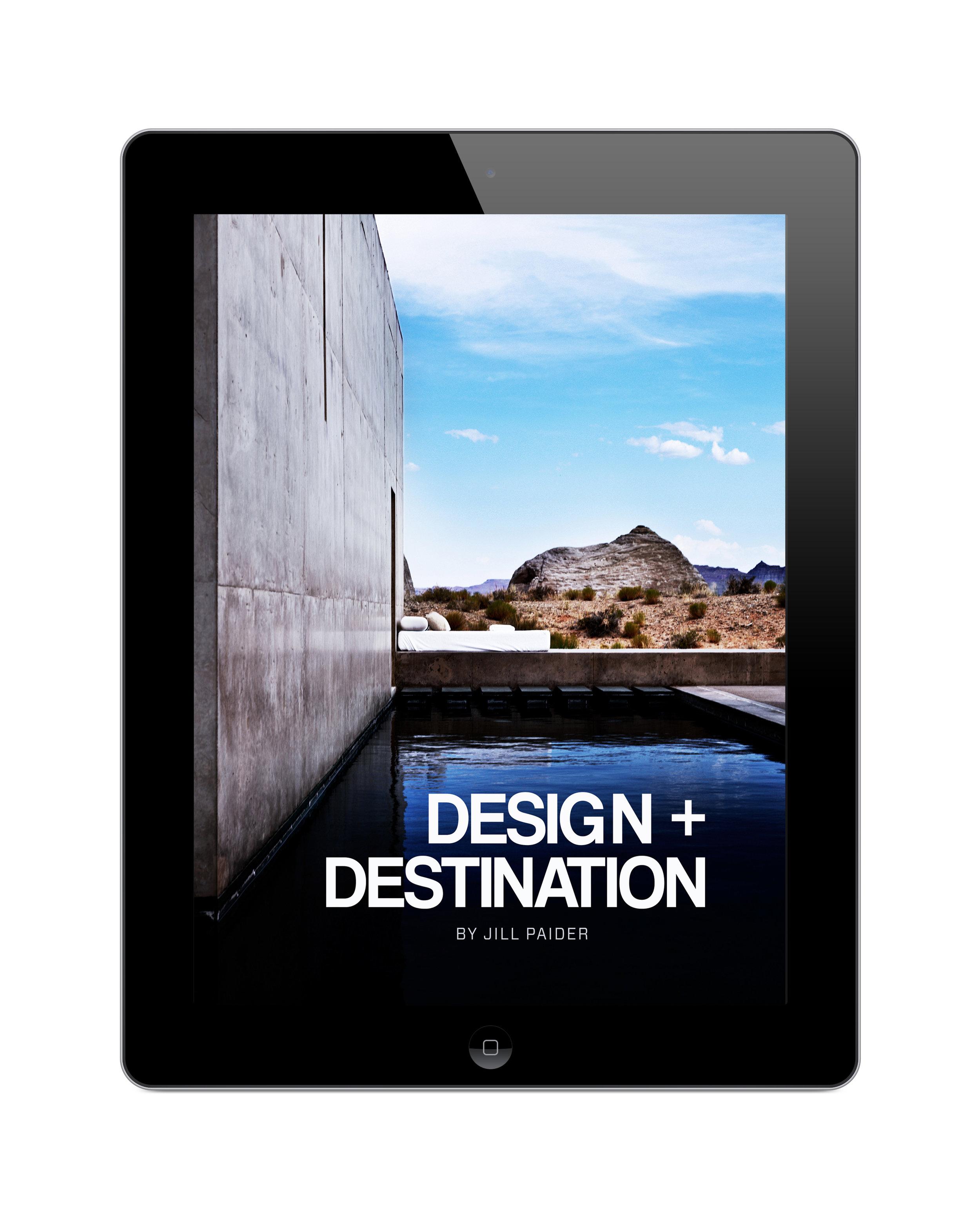 DESIGN + DESTINATION - DIGITAL EDITION