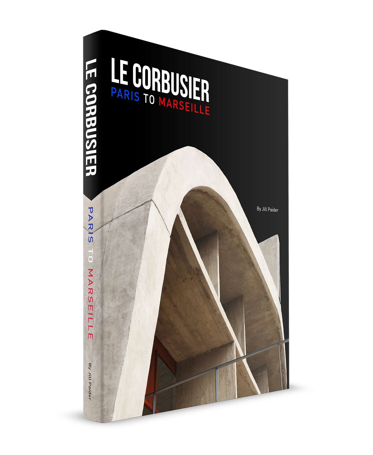 LE CORBUSIER: PARIS TO MARSEILLE - LIMITED EDITION