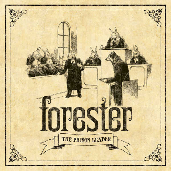 Forester-The Prison Leader