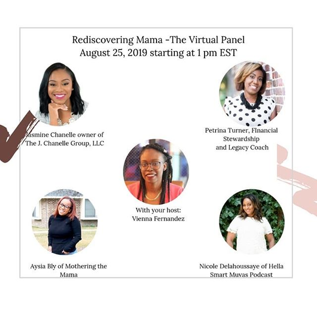 Did you sign up for The Rediscovering Mama Virtual Panel!! The panel will be held on August 25 starting at 1pm . I've been getting asked if there's a replay. The answer is yes but only to those registered for the live and the replay will be available for a few days. . However I recommend showing up live to ask questions and be able to get them answered! . This Panel is for millennial mamas trying to get their lives together through goal setting without the mom guilt, with experts in finances with @petrinadturner self care with @motheringthemama building your mom squad with @hellasmartmuvas and entrepreneurship with @_jasminechanelle . Click the link in my bio to register!!! . #manifest #millennial #millennialmom #mindset #millennialmotherhood #blackmomsrock #blackmotherhood #consistency #mommiana #momlife #mamalife #millennialparenting #millennialmarriage #parenting #thisismotherhood #mothersofinstagram #discipline #motivation #goalsetting #rediscoveringmama #selfcare #timemanagement #selfpromises #selfintegrity  #selflove #dailyparenting #financialliteracy #selfcare #womeninbusiness #womenceo #momsquad