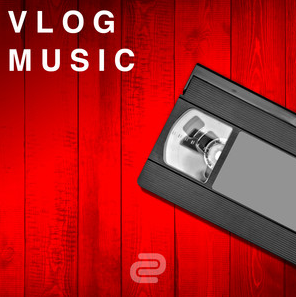 Cover image for  Vlog Music,  a Spotify playlist by David Cutter Music.