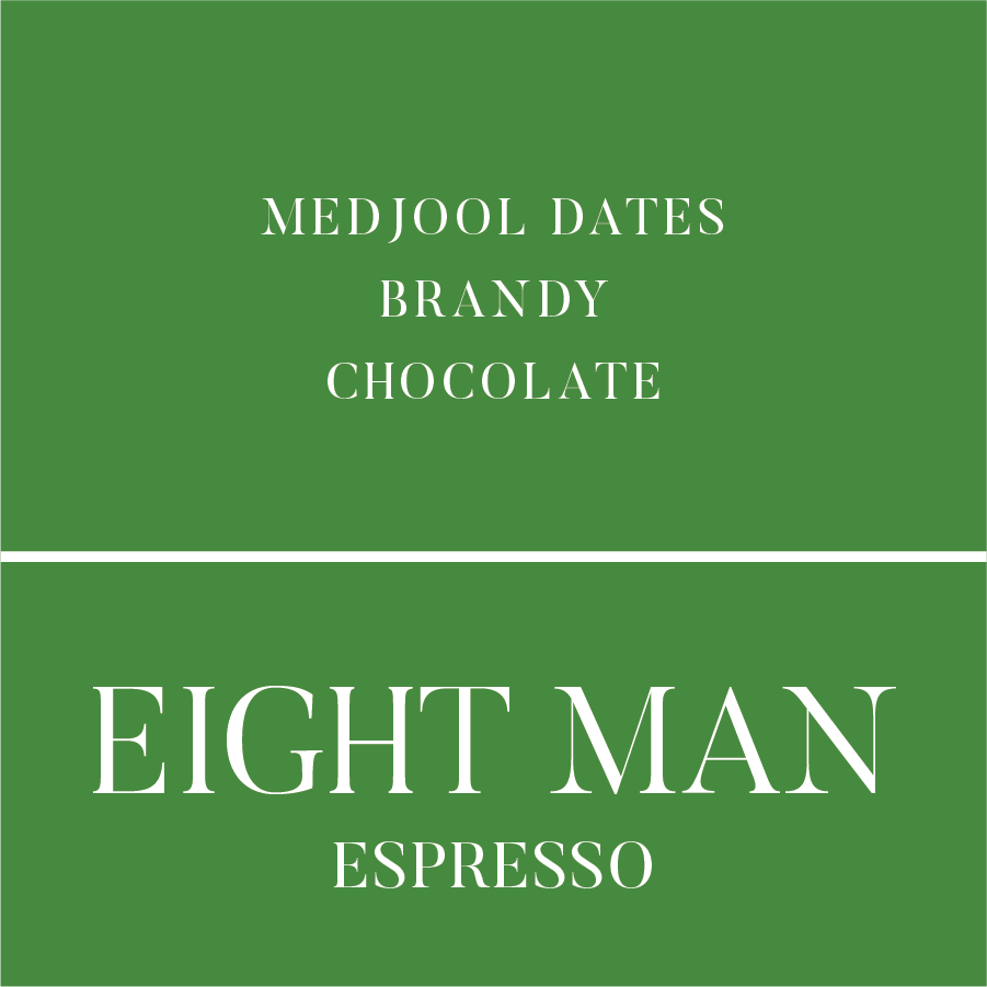 Eight Man Espresso
