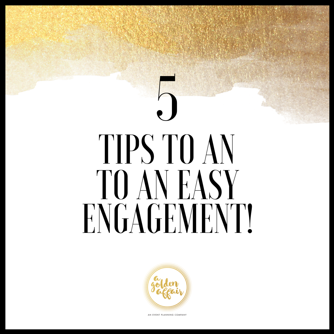 Five Secrets to an EASY Engagement!