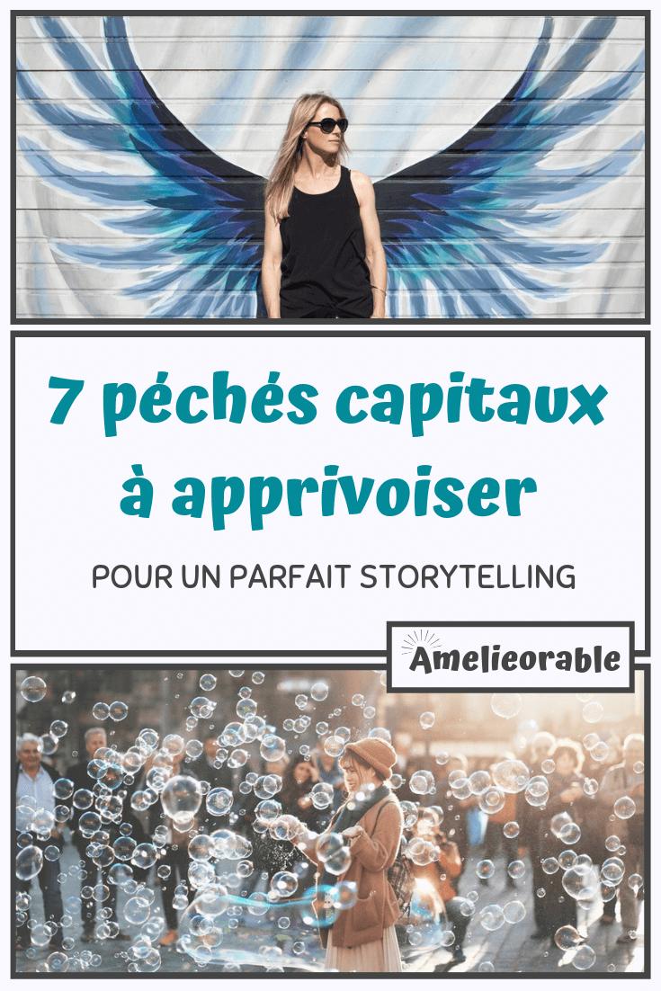 7 péchés capitaux pour un parfait storytelling