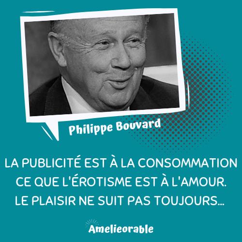 Citation Philippe bouvard - publicité et plaisir