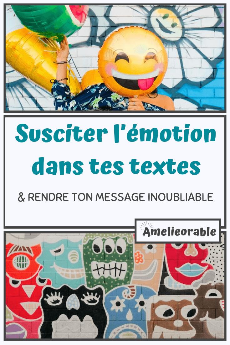 Susciter l'émotion dans tes textes