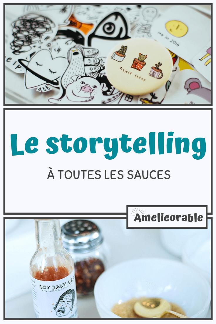 Le storytelling à toutes les sauces