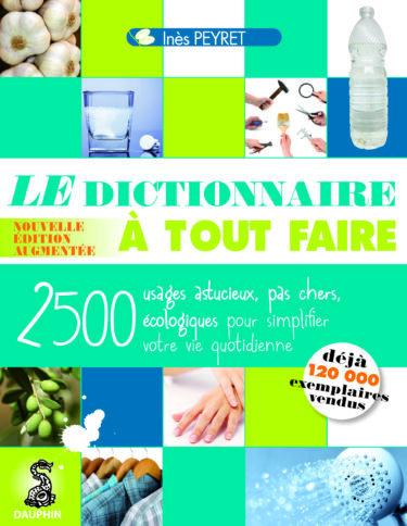 9782716314954_Dictionnaire_Astuces_Conseils_Recettes-375x484.jpg