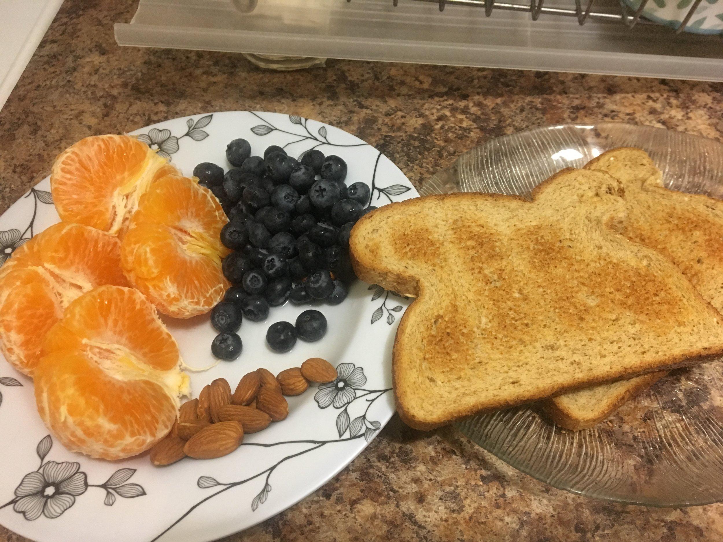 whole grain toast, blueberries, & almonds - Breakfast - 6:30 am