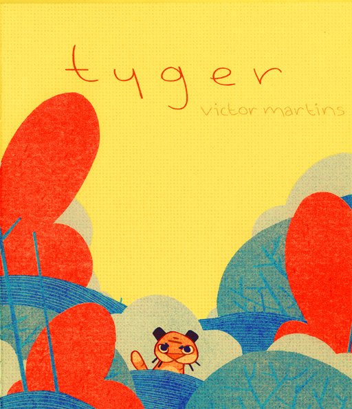 - A two-colour riso-printed comic. A tiny tyger learns some stuff, listens to a story and goes to sleep.(2017)