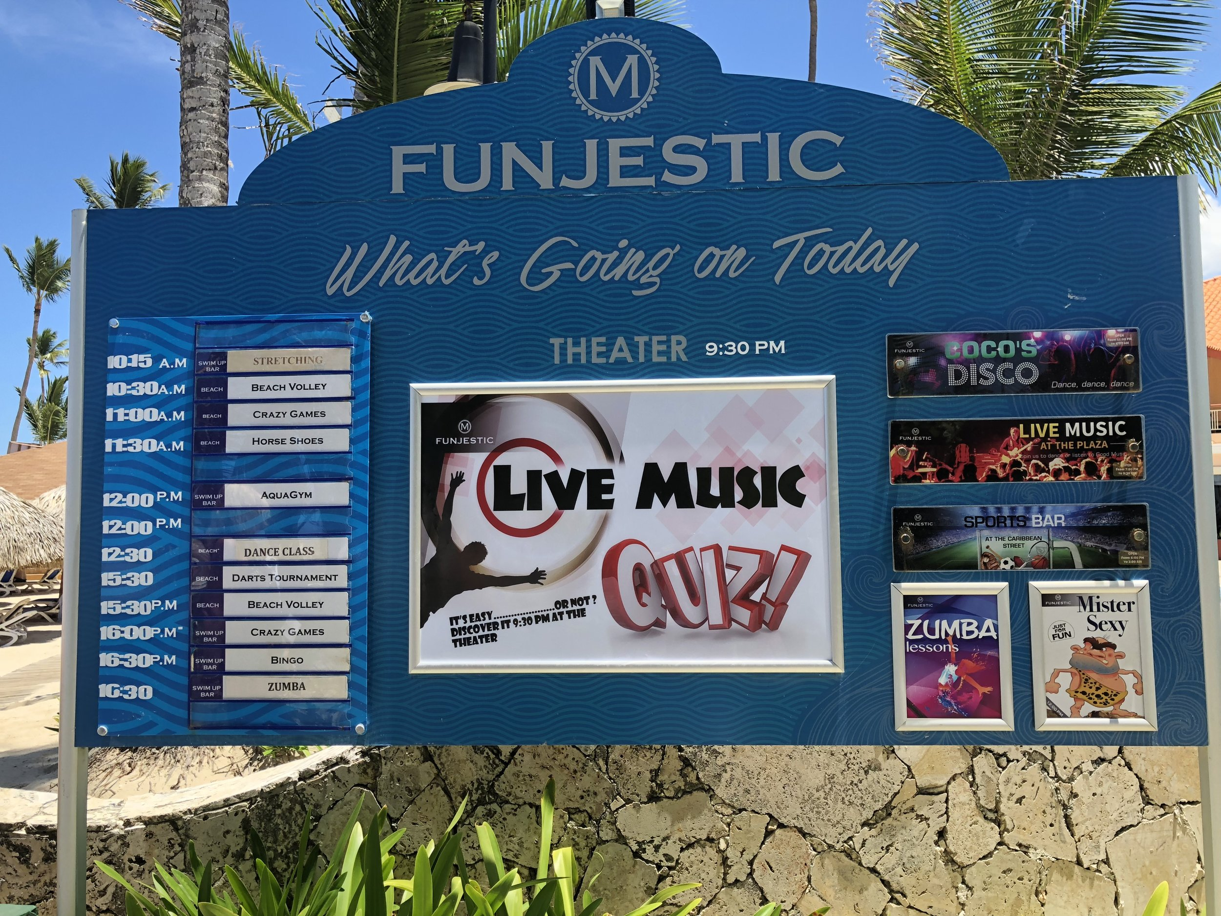 Funjestic boards are located around the property to let you know what events are happening that day.