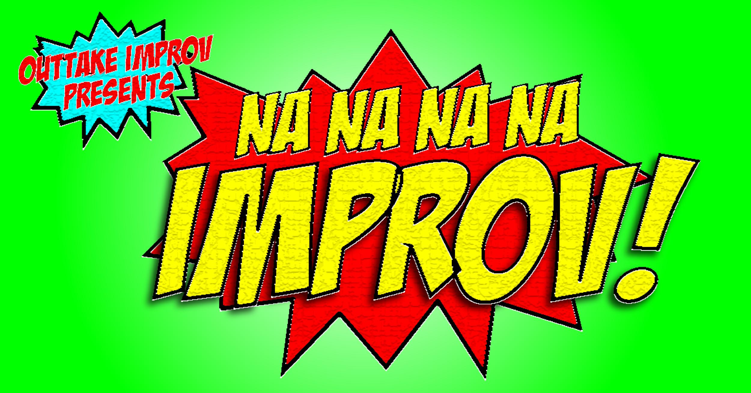Na Na Na Na Improv! - Event Photo.png
