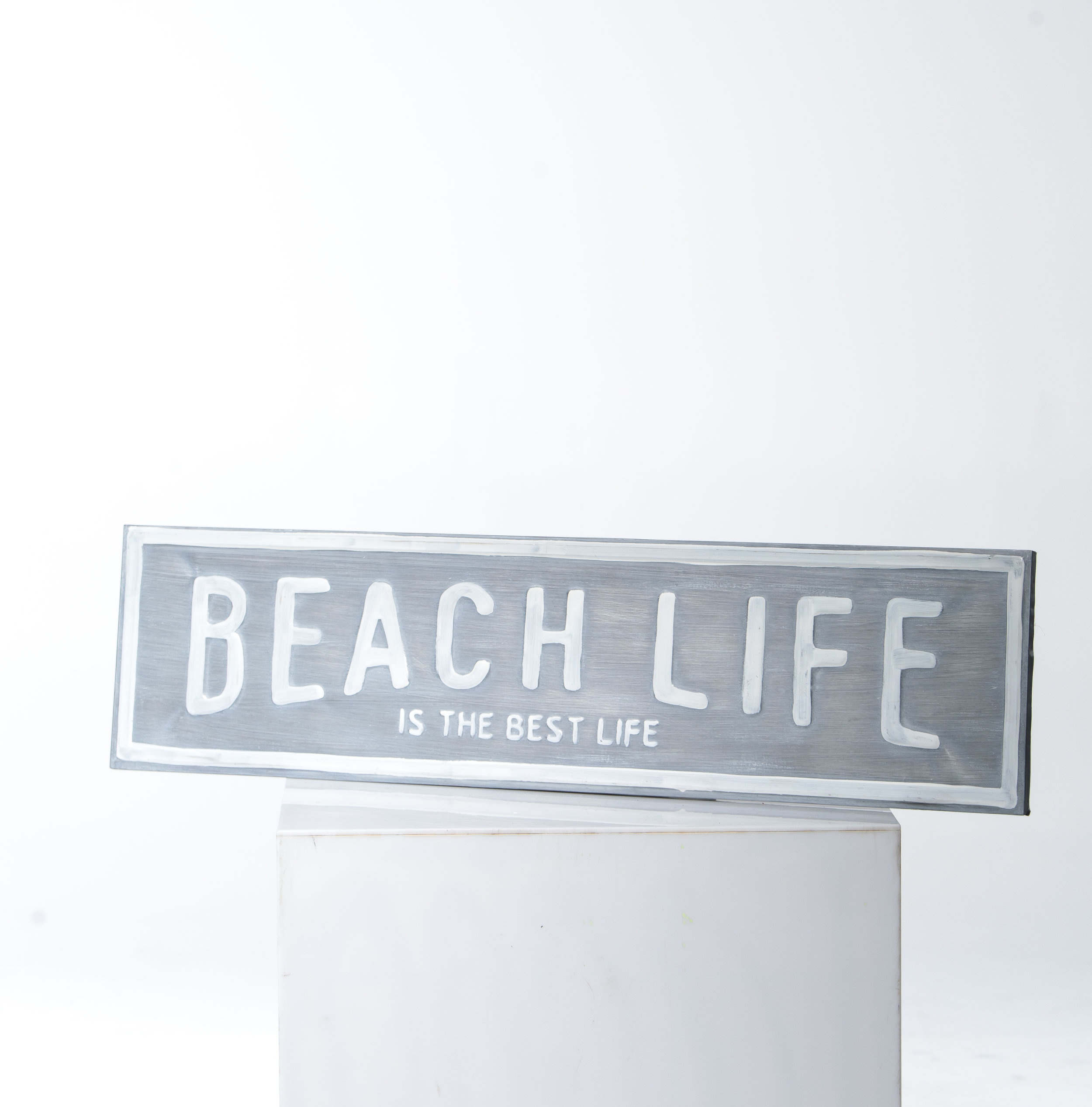 """BEACH LIFE IS THE BEST LIFE"" METAL SIGN"