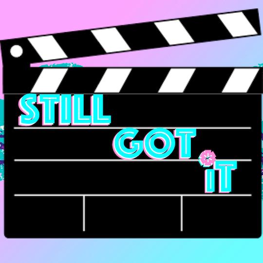 Still Got It (Episode 114)