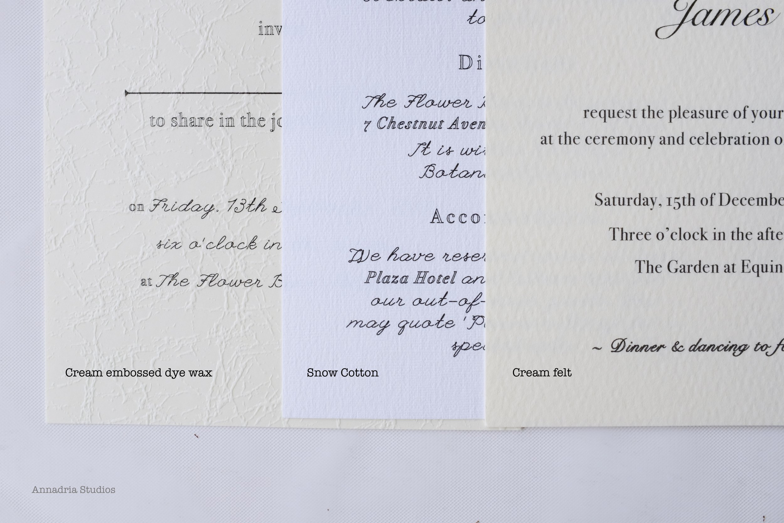 Choice of cardstock for invitations and cards: Cream Embossed Dye Wax, Snow Cotton, Cream Felt