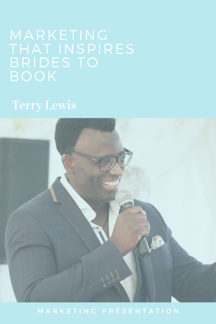 Marketing that inspires brides to book Terry Lewis Presentation.png