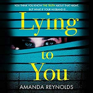 Lying to You by Amanda Reynolds.jpg