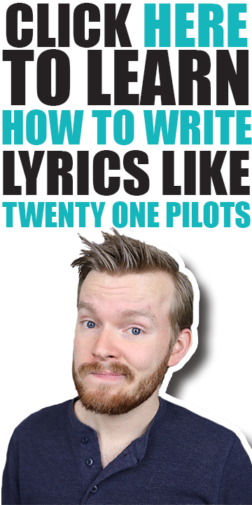 how-to-write-lyrics-like-twenty-one-pilots.png