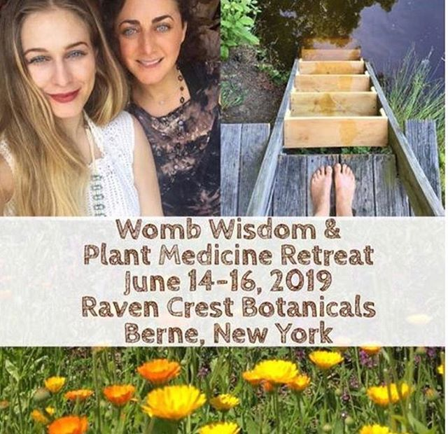 Sacred Womb & Plant Medicine Retreat  Restoring Balance and Wholeness  to the Divine Feminine  June 14 – 16, 2019  Join Arielle and Sabrina Hayat on a rare opportunity to embark on a sacred medicine journey in the heart of Nature and awaken the potent wisdom of our Womb.  During our time together, you will experience how the incredible healing power of plants works in tune with your physical and emotional body, restoring balance and health through nutrients, phytochemicals and intention.  ITINERARY: 🌺Mornings with Yoga Soul Medicine 🌺Herbal Yoni Steam Ceremony 🌺Plant Medicine Harvest 🌺Yoni Egg Crystal Ritual 🌺Shakti Sisterhood Emergence 🌺Biodynamic Botanical Farm Tour 🌺Herbal Medicine Making 🌺Herbs for Meditation Workshop 🌺Fertility Awareness Methods 🌺Isis Temple Dance Guided Technique 🌺Sacred Womb Wisdom Talking Circle 🌺Plant Attunement Meditation 🌺Authentic Health the Wise Woman Way 🌺Intentional Journaling 🌺Ancestral Trauma Womb Release 🌺Time in Nature to Receive 🌺Optional Massage  RECEIVE: 🌿Delicious vegetarian & vegan meals with organic farm-grown food from the source 🌿Cozy and elegant accommodations in our beautifully decorated cabins (shared or private room) OR camping on the farm 🌿Train/bus station pickup from Albany, New York  @ravencrestbotanicals @sacredlotusyonisteam Please email SacredLotusYoniSteams@gmail.com for info!