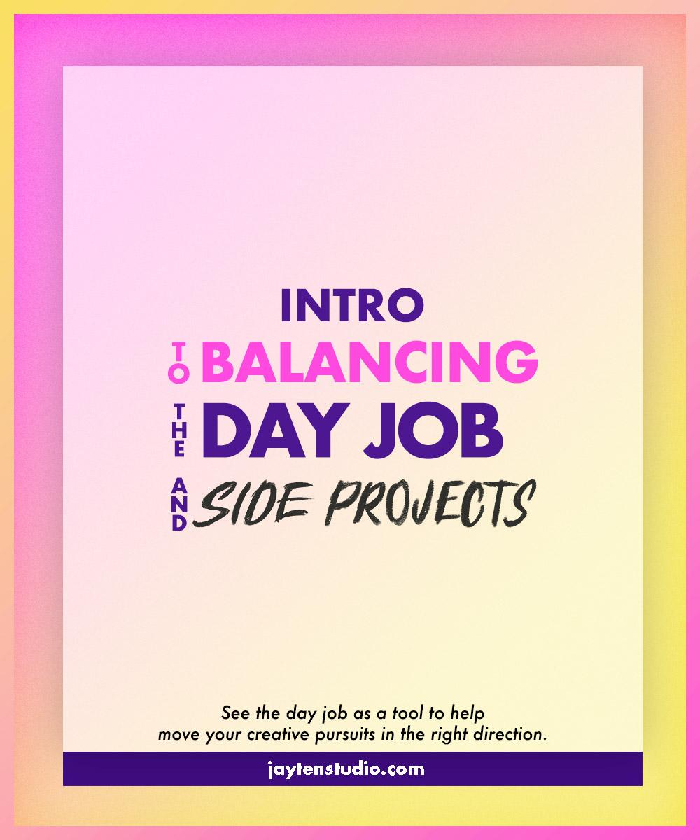02_intro-balancing-day-job-blog-image-2018.jpg