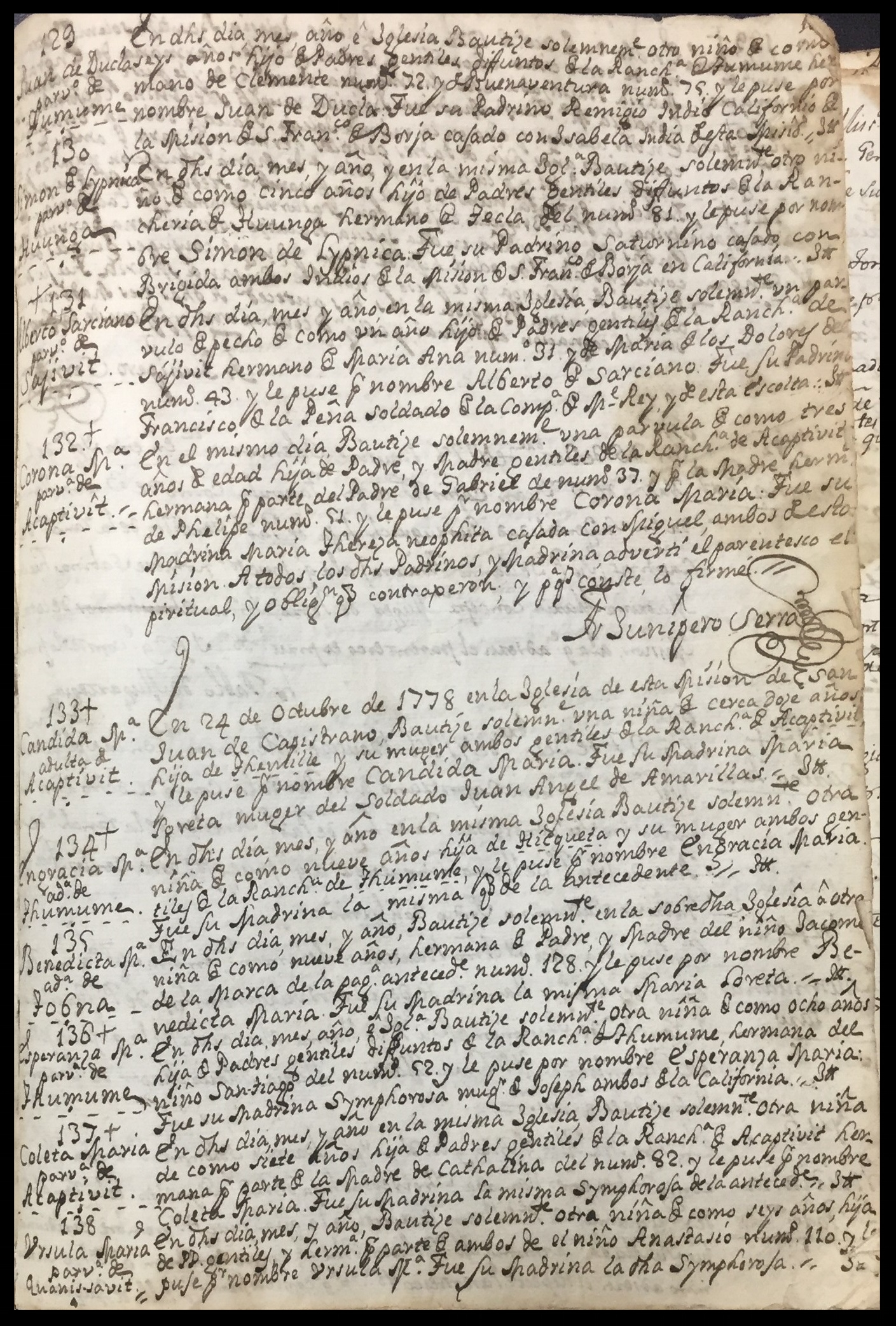 From Volume I of the archival Baptismal Registry of Mission San Juan Capistrano - 1778 - Serra's own Baptismal notation and signature - (c) Mission San Juan Capistrano