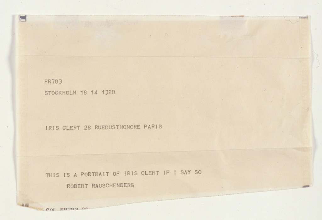 Robert Rauschenberg (1961)  This Is a Portrait of Iris Clert If I Say So.  Telegram with envelope. 44.8 x 22.5 cm.