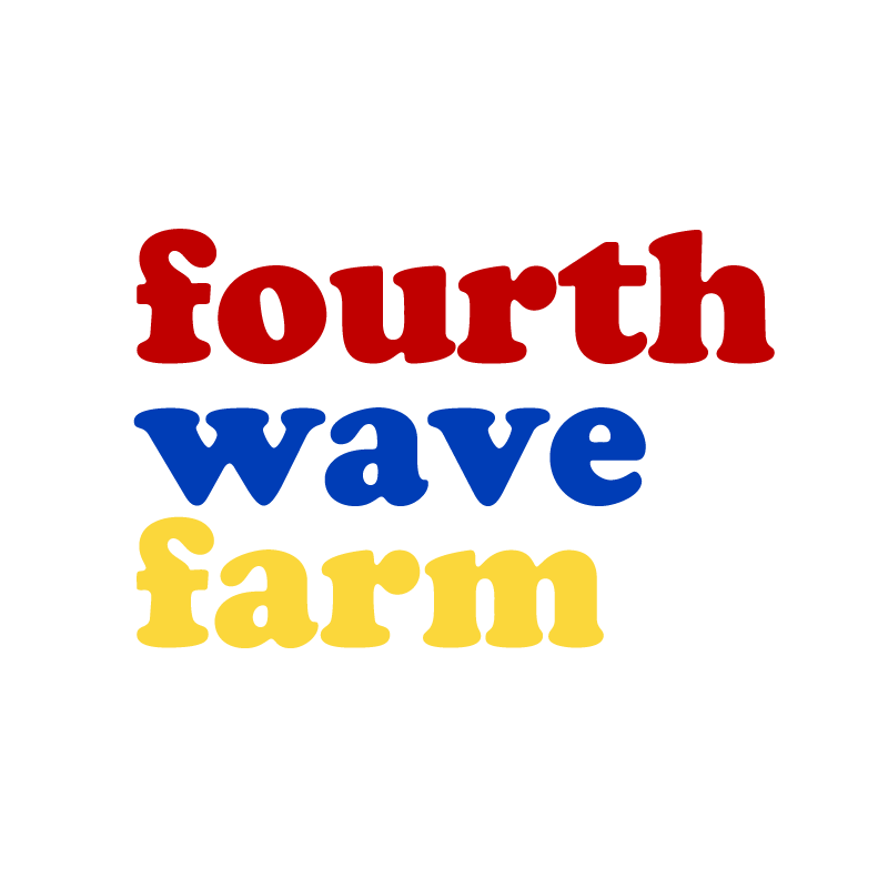 FOURTH WAVE FARM