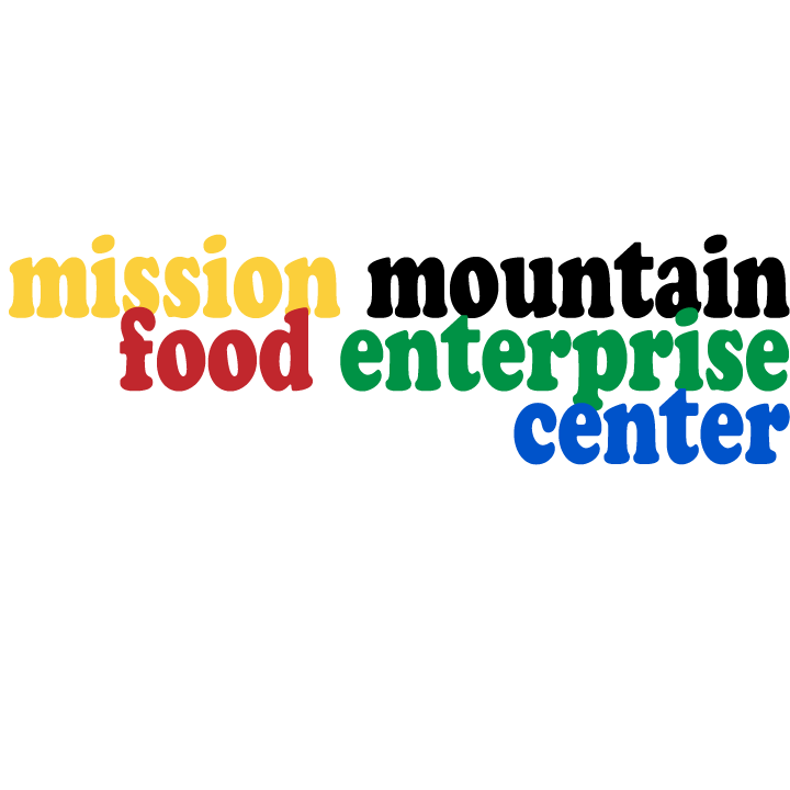 MISSION MOUNTAIN FOOD ENTERPRISE CENTER