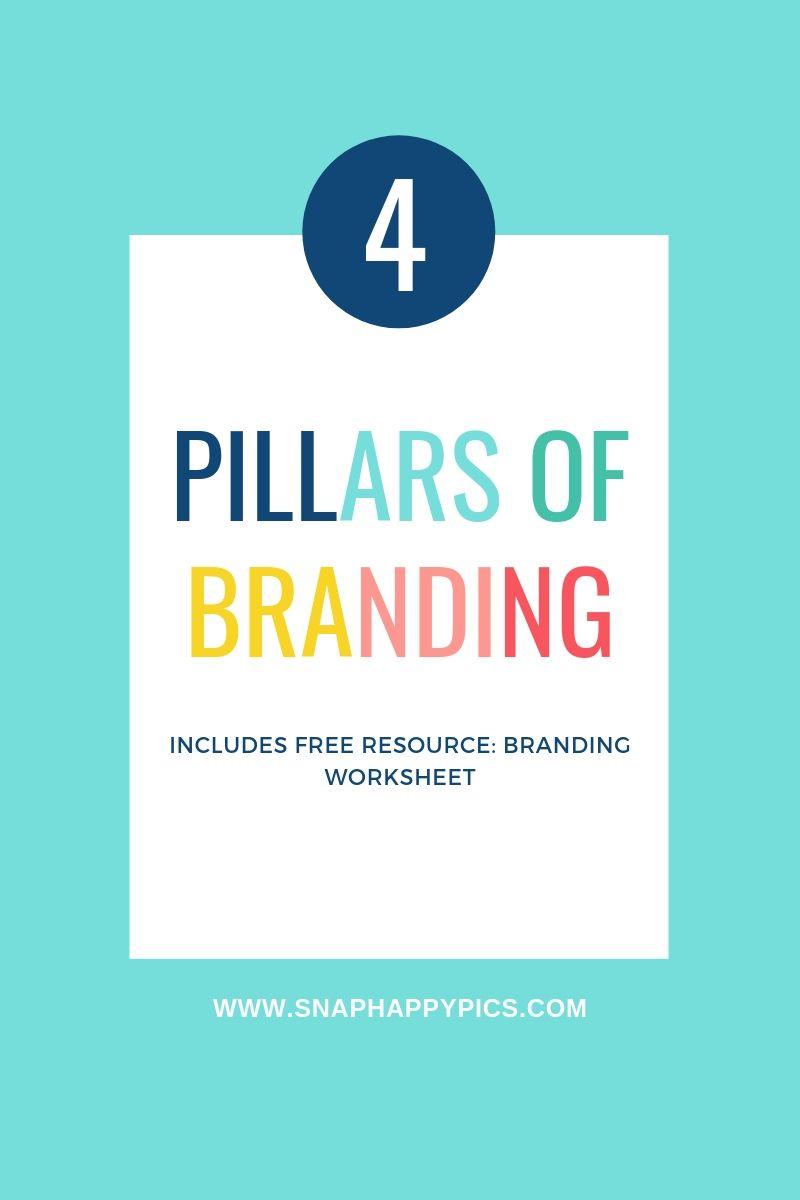 Snap Happy Pics 4 Pillars of Branding