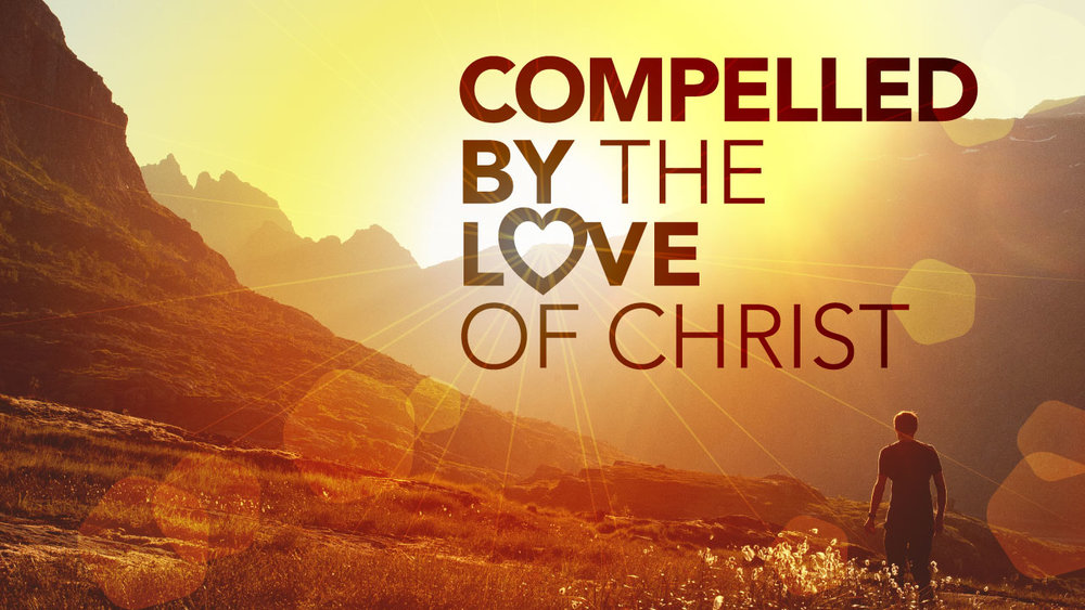 Compelled-by-the-love-of-Christ.jpg