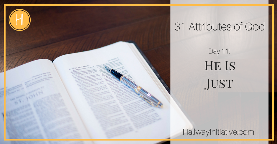 31 Attributes of God:  He is just