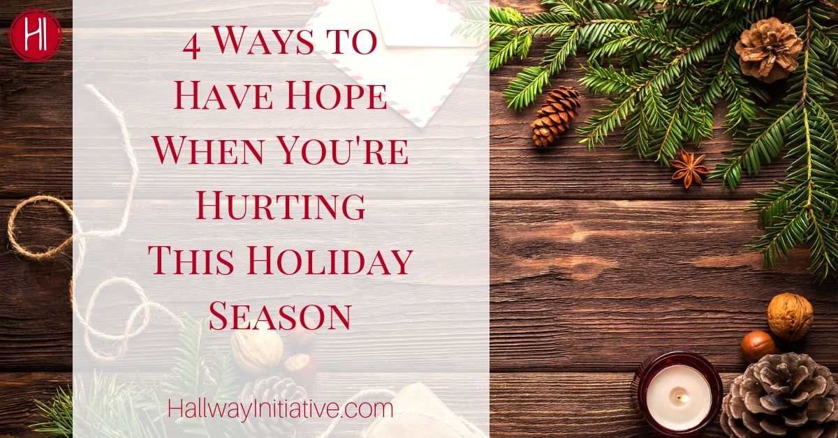 Hope Hurting Holiday Season