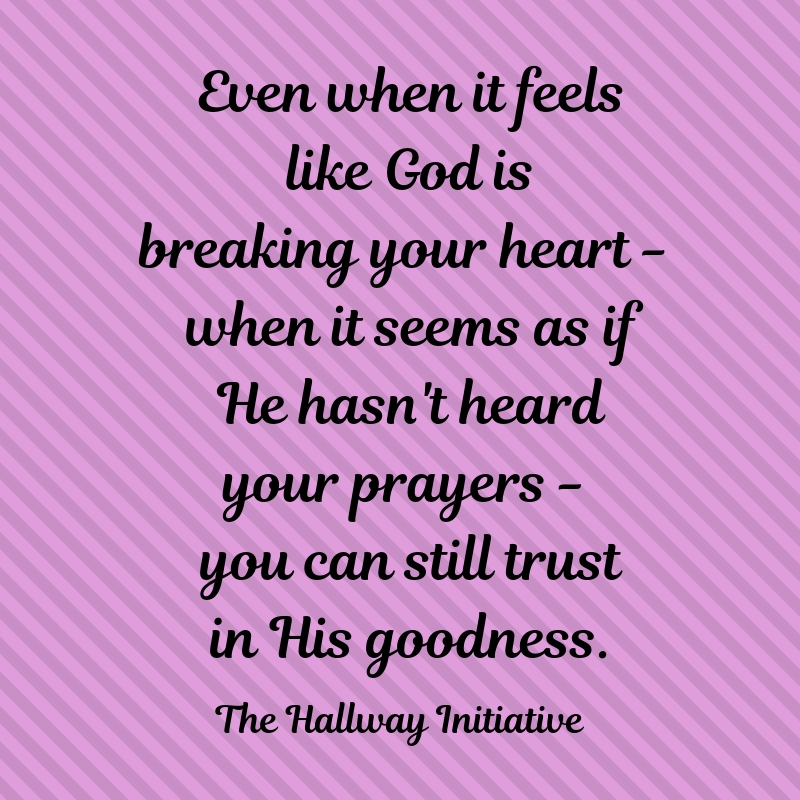When God Breaks Your Heart quote