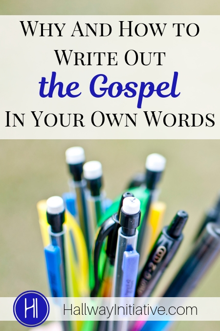 Write Out the Gospel In Your Own Words