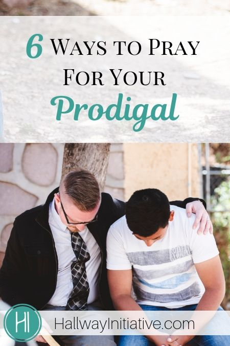 Pray for Your Prodigal